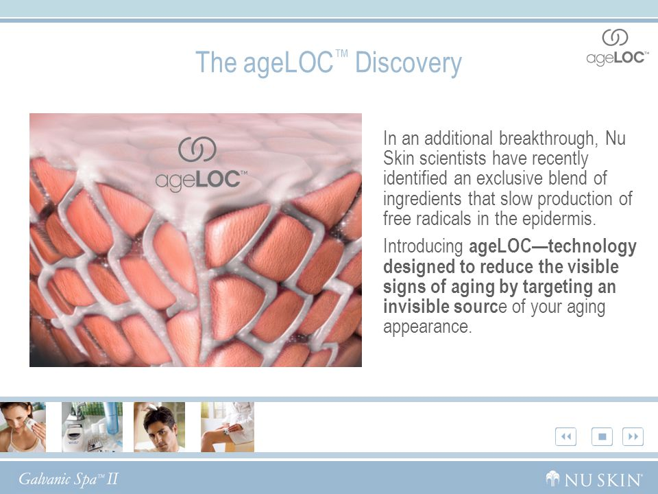 In an additional breakthrough, Nu Skin scientists have recently identified an exclusive blend of ingredients that slow production of free radicals in the epidermis.