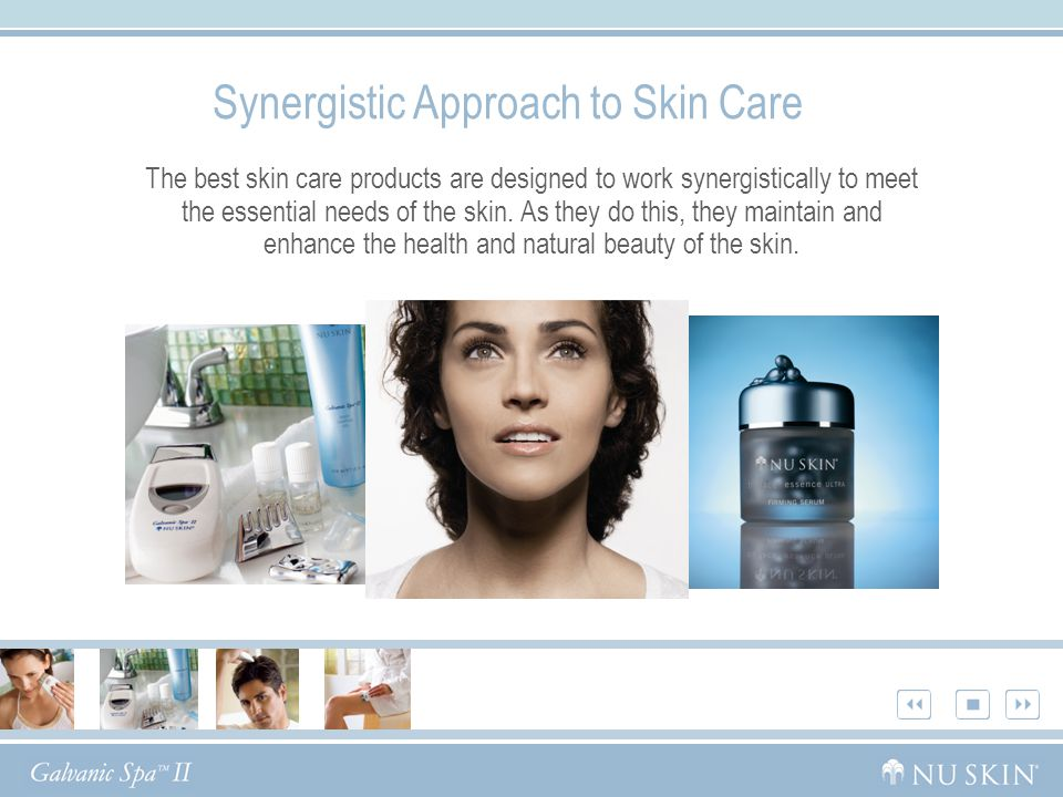Synergistic Approach to Skin Care The best skin care products are designed to work synergistically to meet the essential needs of the skin. As they do