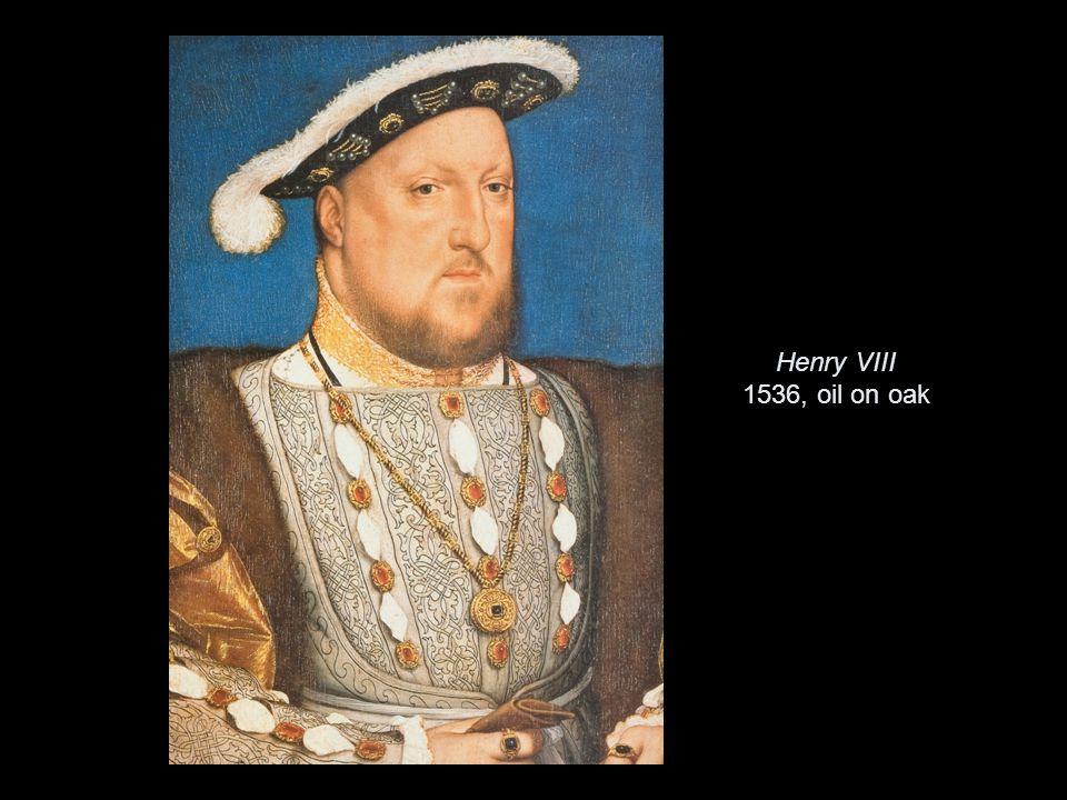 Henry VIII 1536, oil on oak
