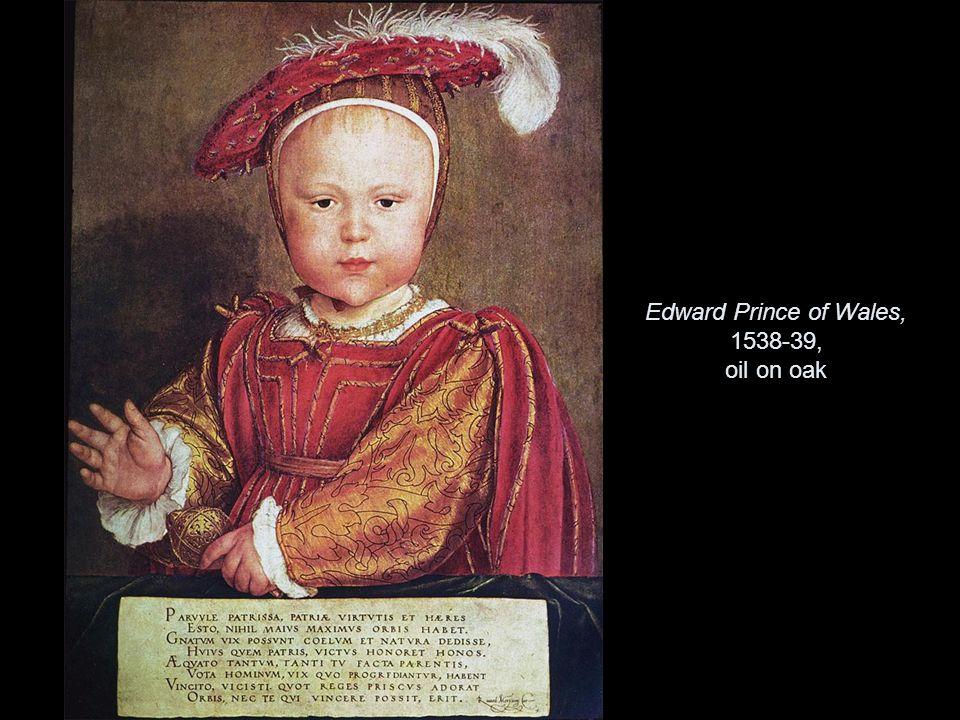 Edward Prince of Wales, 1538-39, oil on oak