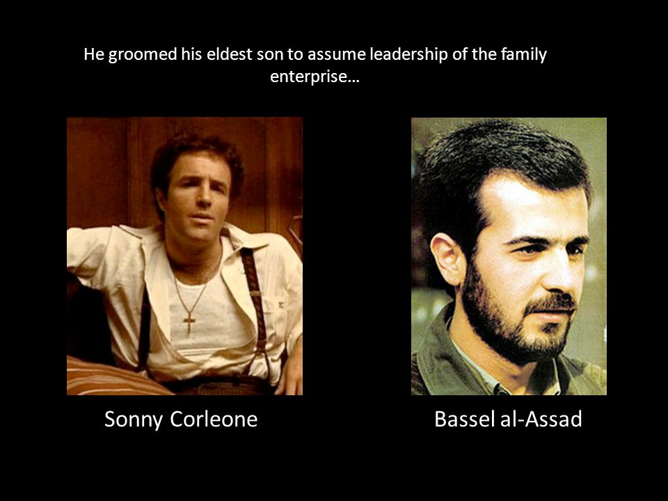 But the eldest son was hot-headed and reckless, and was killed in a vehicle-related incident… Sonny Corleone was assassinated at a tollbooth Bassel al-Assad drove his Mercedes off the road