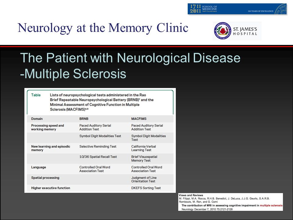 Neurology at the Memory Clinic The Patient with Neurological Disease -Multiple Sclerosis