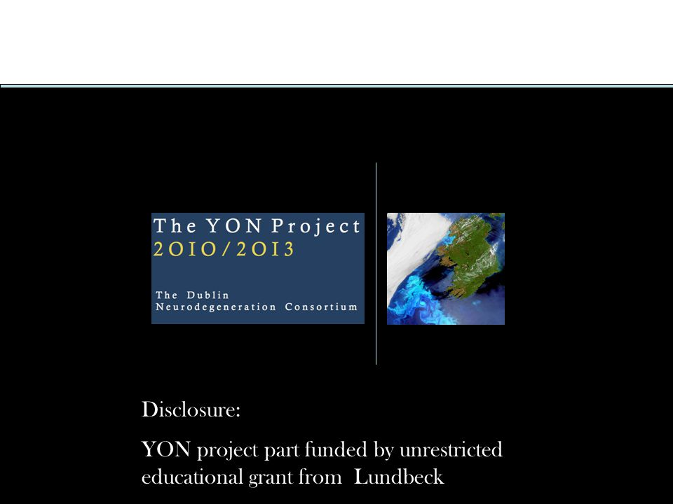 Disclosure: YON project part funded by unrestricted educational grant from Lundbeck