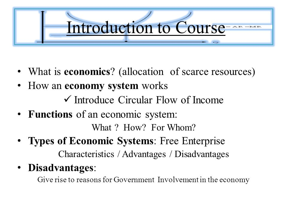 Introduction to Course What is economics.