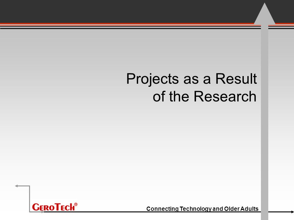 Connecting Technology and Older Adults Projects as a Result of the Research
