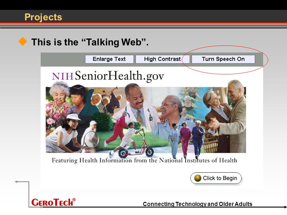 "Connecting Technology and Older Adults Projects  This is the ""Talking Web""."