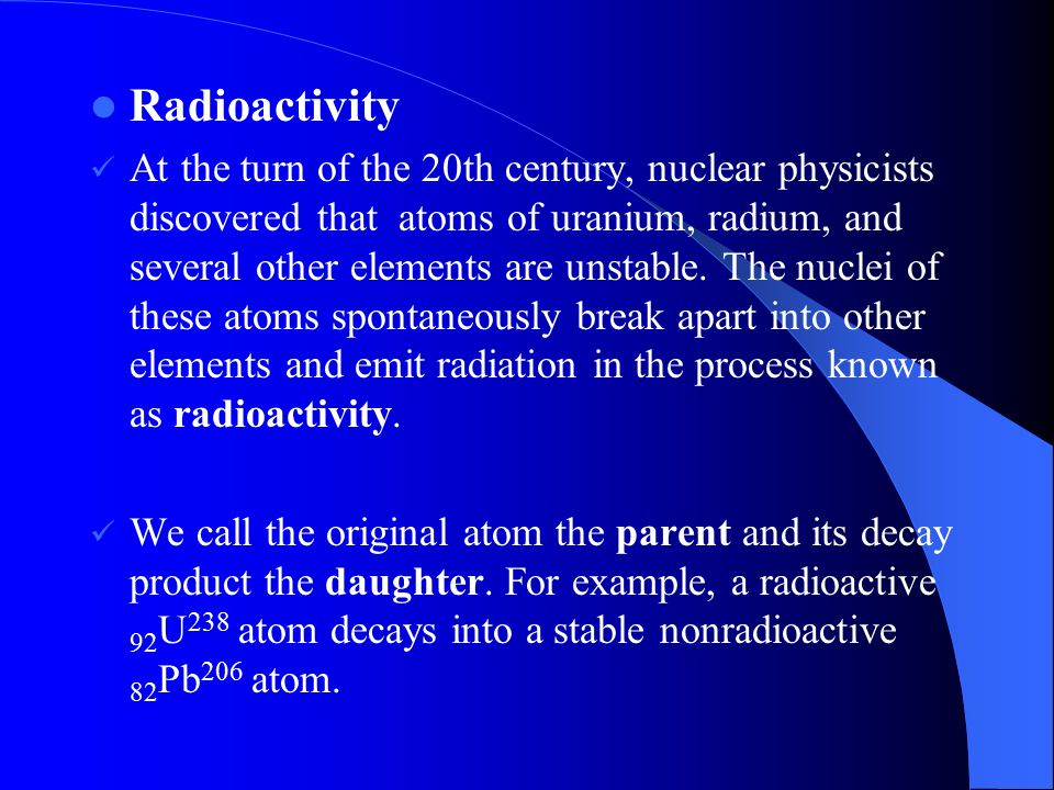 example types of radioactive decay Alpha decay: an  particle (composed of 2 protons and 2 neutrons) is emitted from a nucleus.