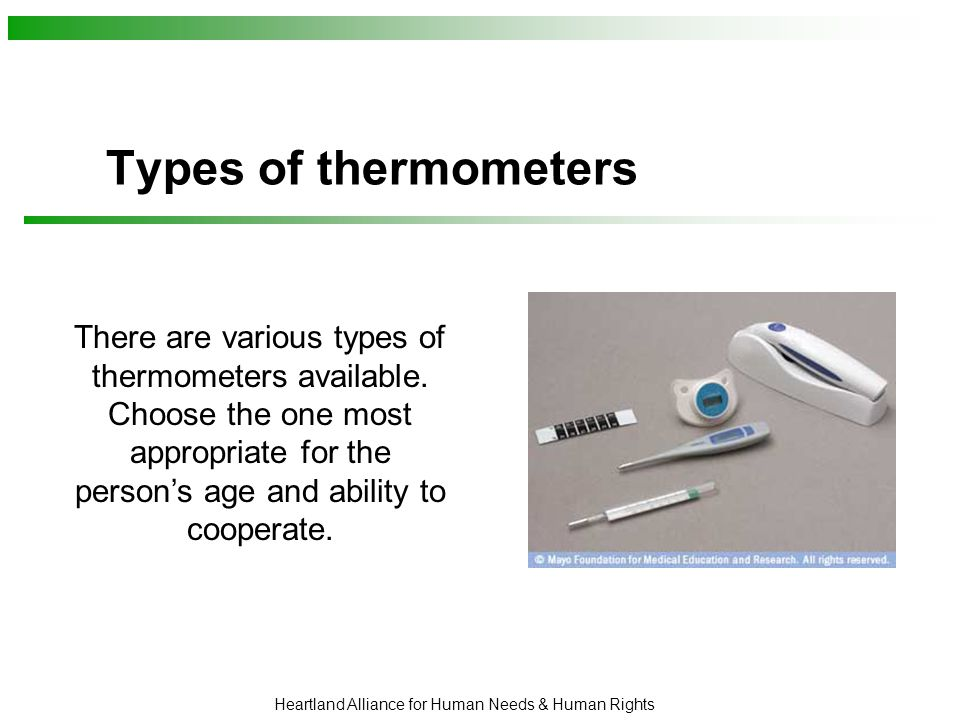 Heartland Alliance for Human Needs & Human Rights How to take an oral temperature 1.