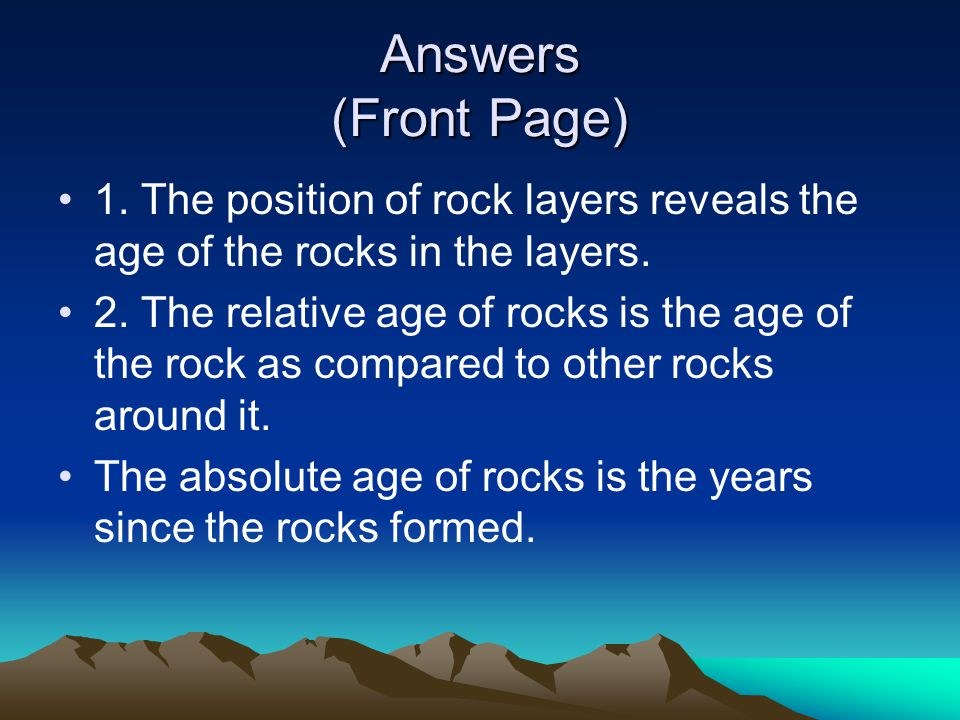 What Are Other Clues in Determining the Age of Rocks There's only two things that scare me and one is nuclear war .