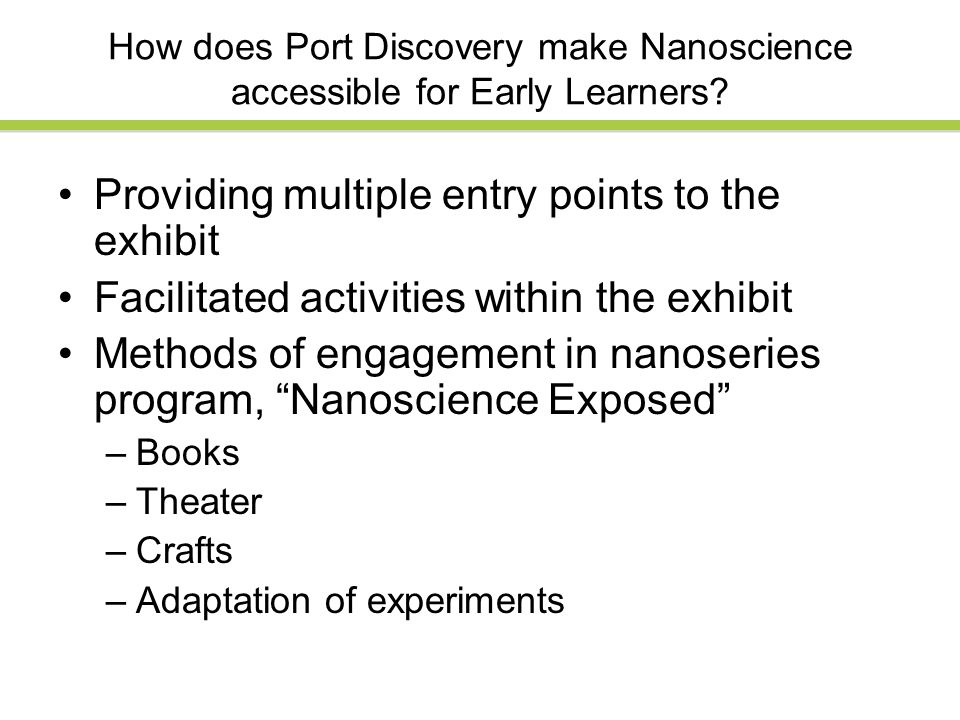 How does Port Discovery make Nanoscience accessible for Early Learners.