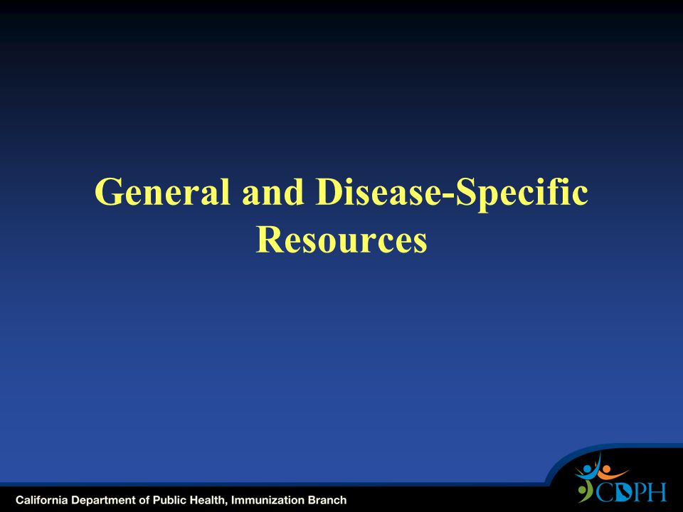 General and Disease-Specific Resources