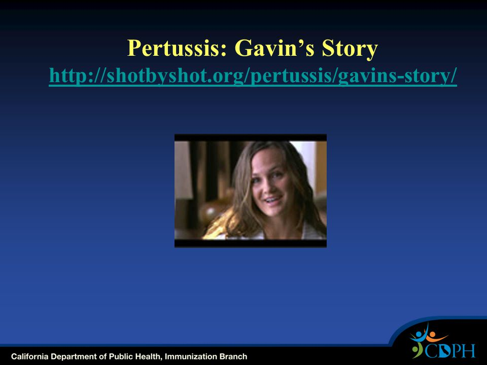 Pertussis: Gavin's Story http://shotbyshot.org/pertussis/gavins-story/ http://shotbyshot.org/pertussis/gavins-story/