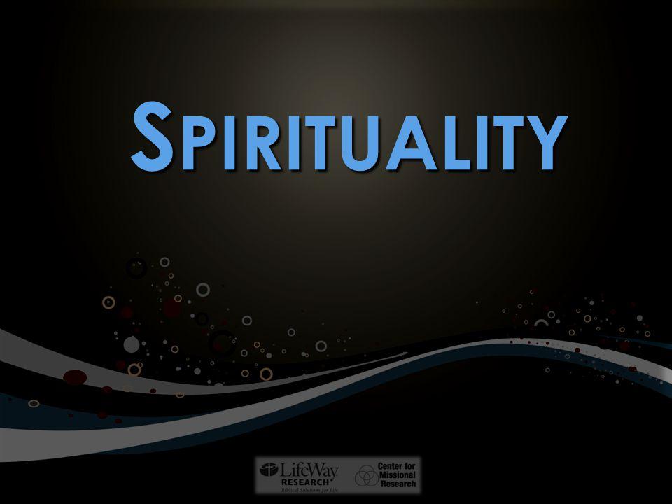 S PIRITUALITY