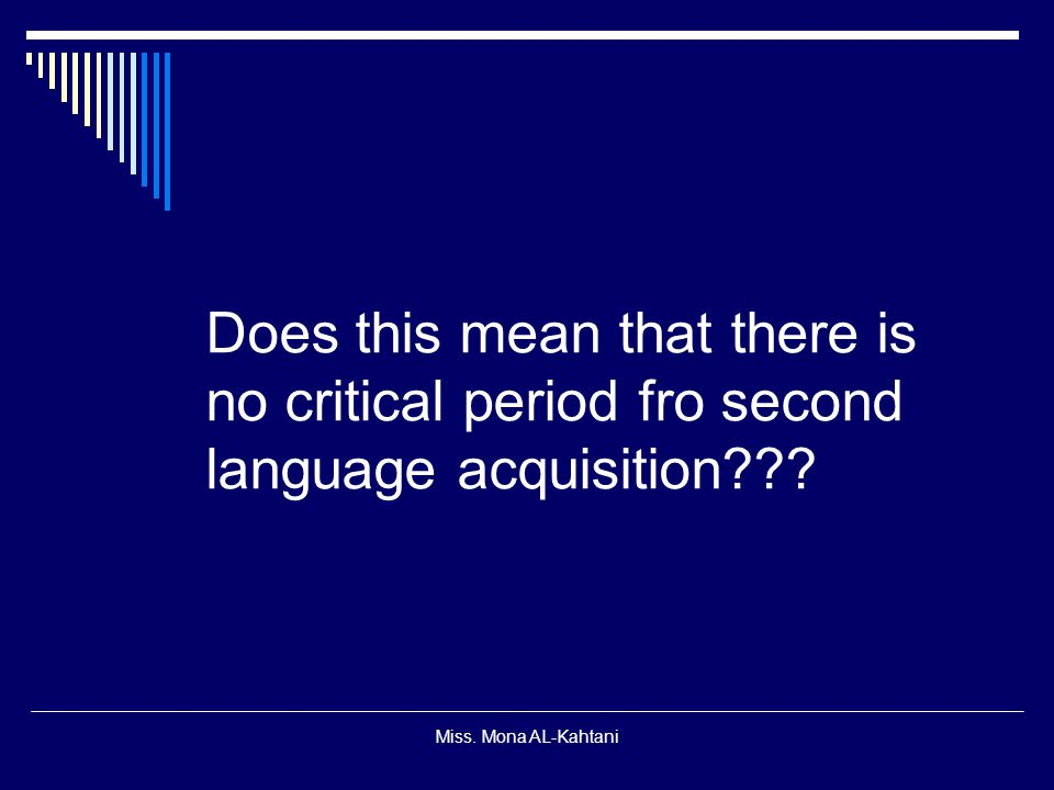 Miss.Mona AL-Kahtani Take a minute and think of what describes a native-like speaker.