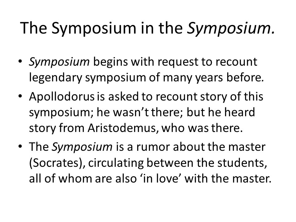 The Symposium in the Symposium.