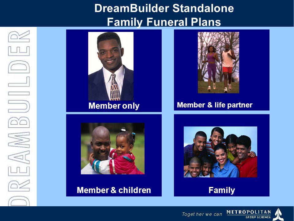 DreamBuilder Standalone Family Funeral Plans Member & childrenFamily Member & life partner Member only