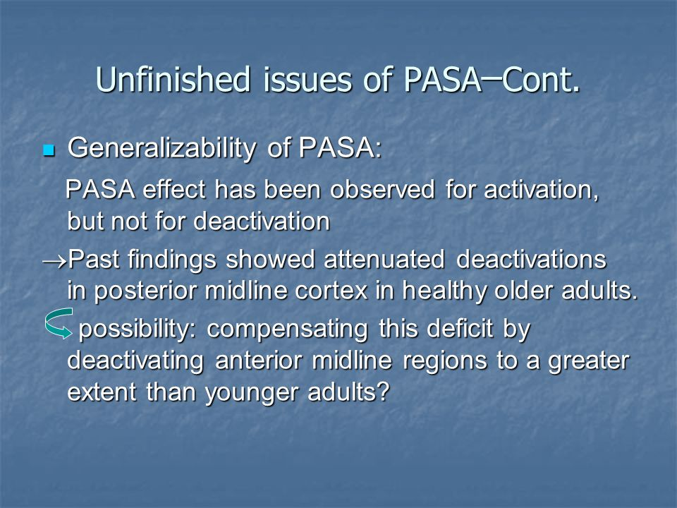 Unfinished issues of PASA ─ Cont.