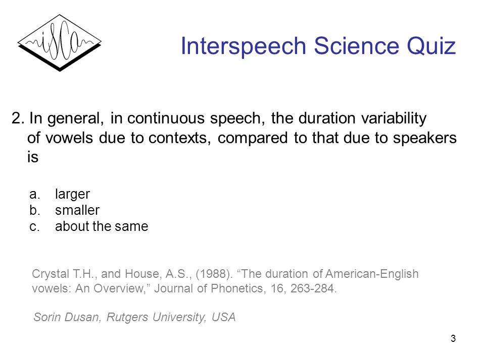 3 Interspeech Science Quiz 2.