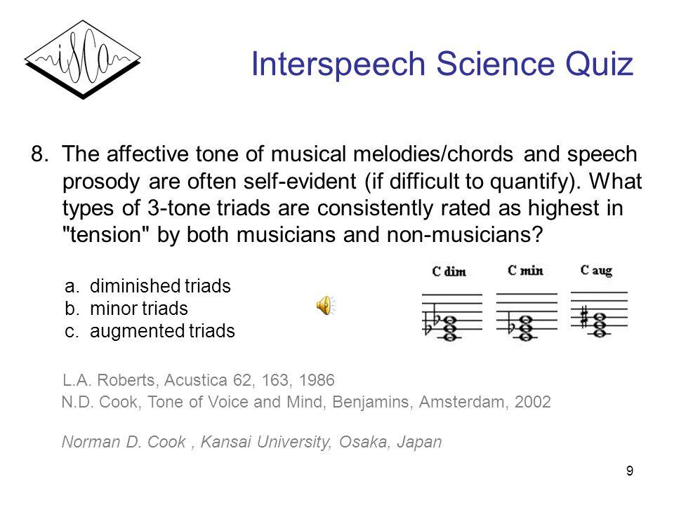 9 Interspeech Science Quiz 8.