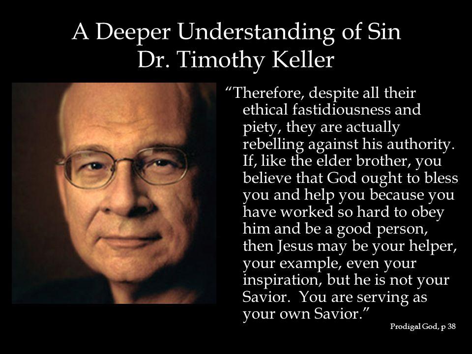 A Deeper Understanding of Sin Dr.