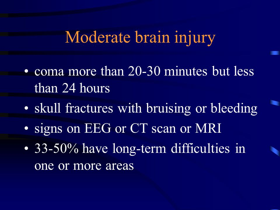 Severe brain injury coma more than 24 hours persistent vegetative state 80% have multiple long-term impairments