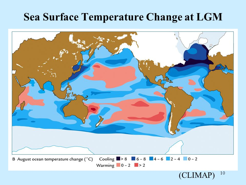 10 Sea Surface Temperature Change at LGM (CLIMAP)