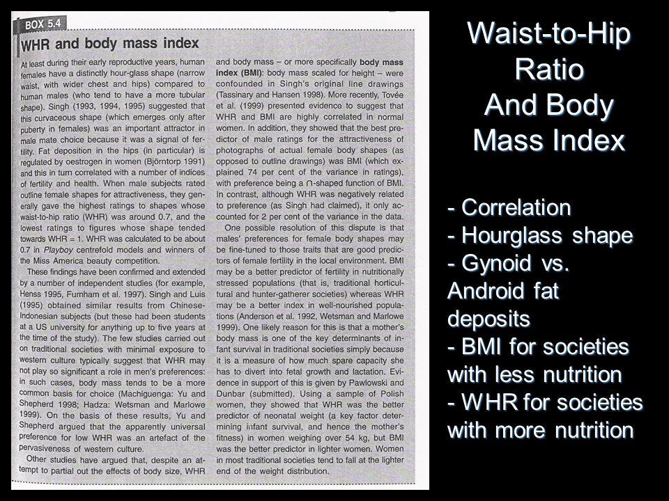 Waist-to-Hip Ratio And Body Mass Index - Correlation - Hourglass shape - Gynoid vs.
