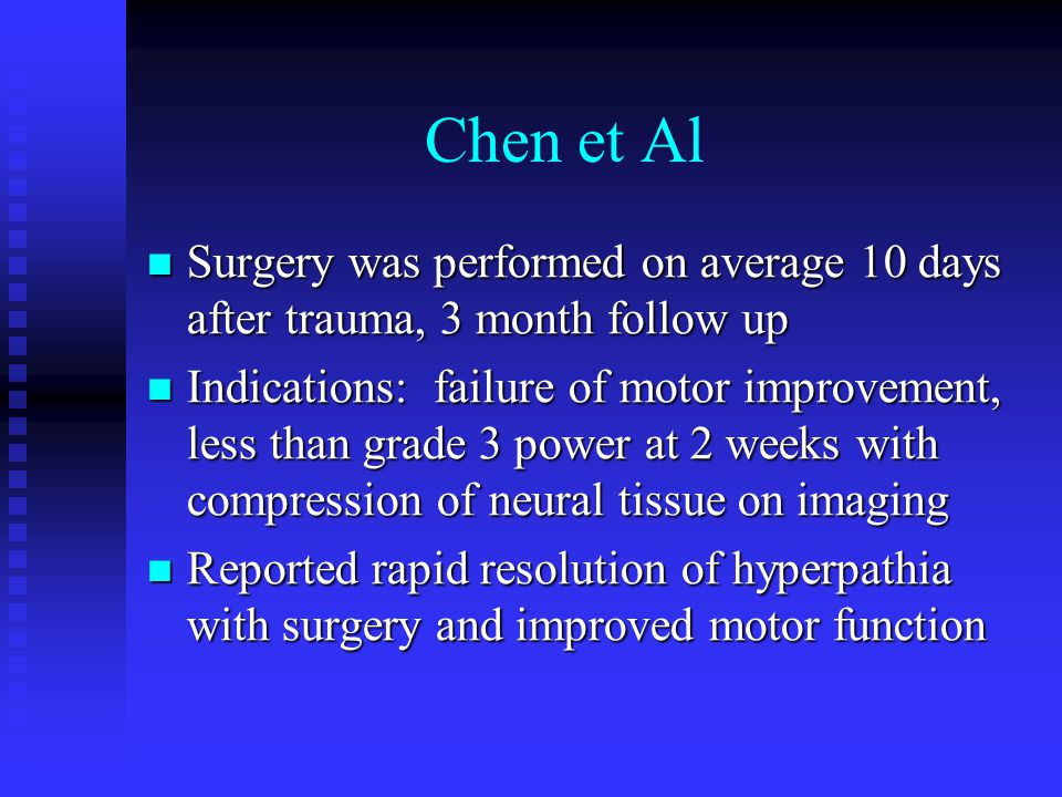 Chen et Al Surgery was performed on average 10 days after trauma, 3 month follow up Surgery was performed on average 10 days after trauma, 3 month fol