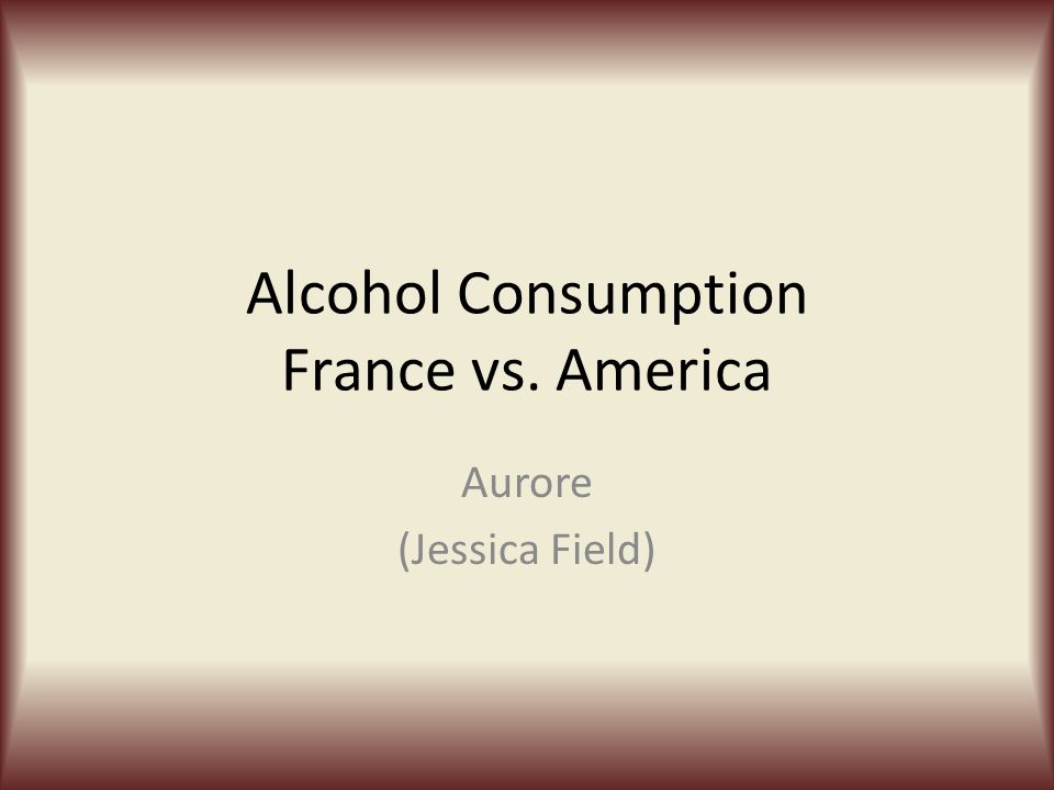 Question 5 France does not have a legal drinking age, there legal purchase age is 18, what are your thoughts on this.