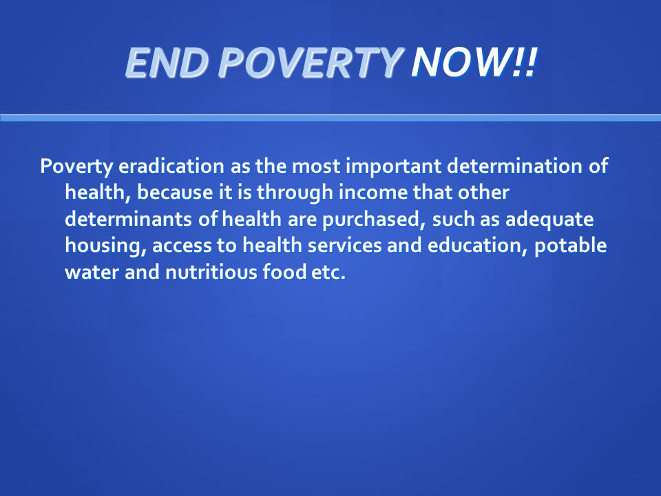 END POVERTY NOW!.