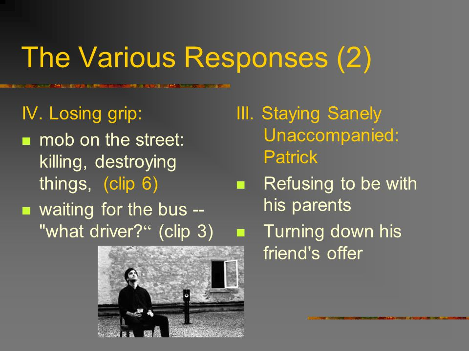 The Various Responses (2) IV.