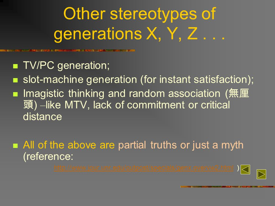 Other stereotypes of generations X, Y, Z...