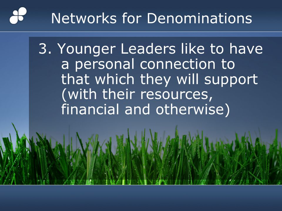 Networks for Denominations 3.