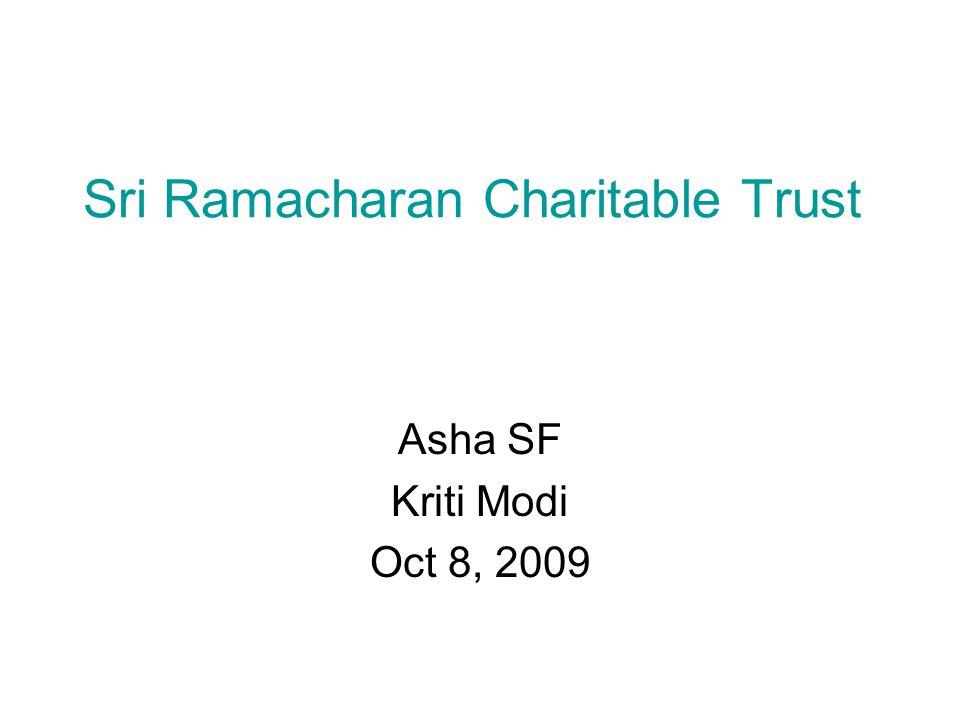 Sri Ramacharan Charitable Trust Asha SF Kriti Modi Oct 8, 2009