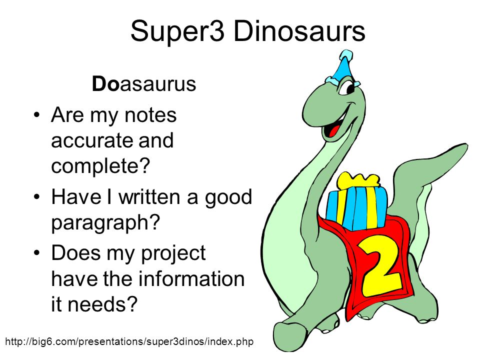 Super3 Dinosaurs Doasaurus Are my notes accurate and complete.