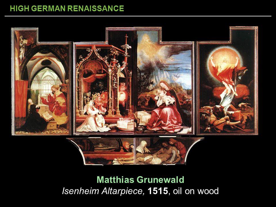 Matthias Grunewald Isenheim Altarpiece, 1515, oil on wood