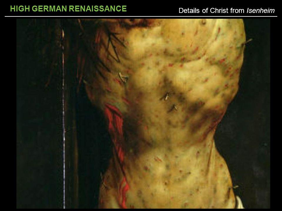 HIGH GERMAN RENAISSANCE Details of Christ from Isenheim