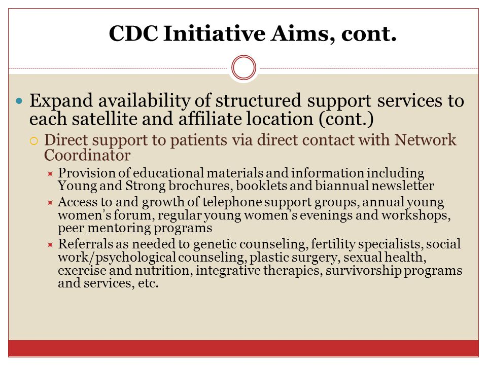 CDC Initiative Aims, cont.
