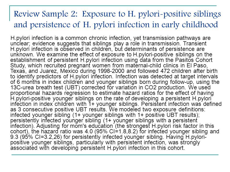 Review Sample 2: Exposure to H. pylori-positive siblings and persistence of H.