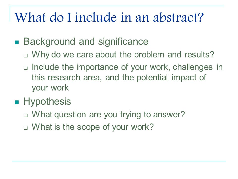 What do I include in an abstract.