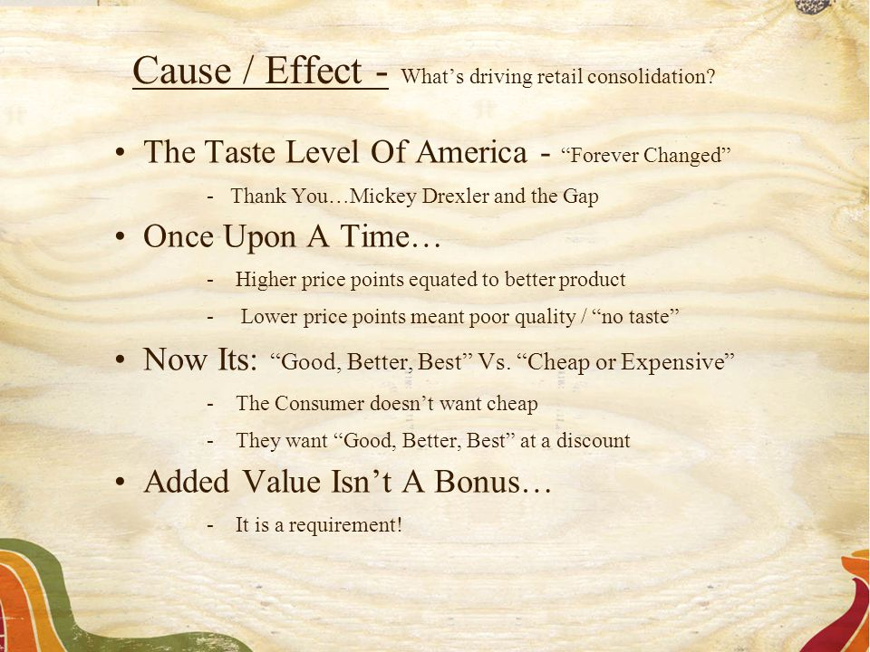 "The Taste Level Of America - ""Forever Changed"" - Thank You…Mickey Drexler and the Gap Once Upon A Time… -Higher price points equated to better product"
