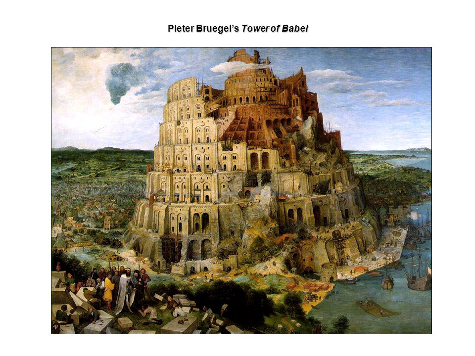 Pieter Bruegel's Tower of Babel