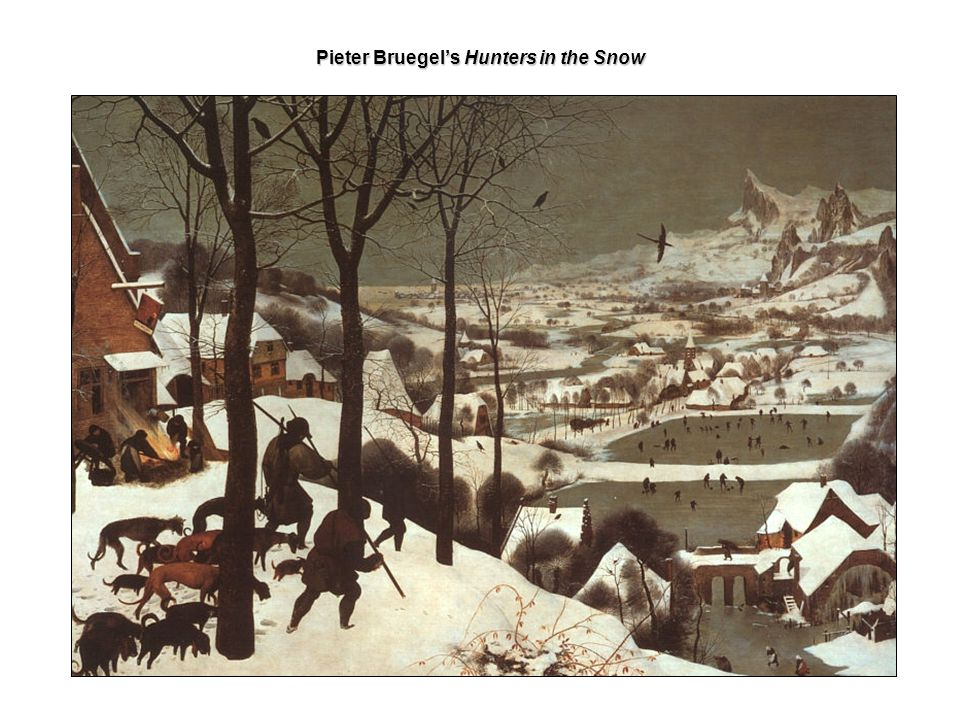 Pieter Bruegel's Hunters in the Snow