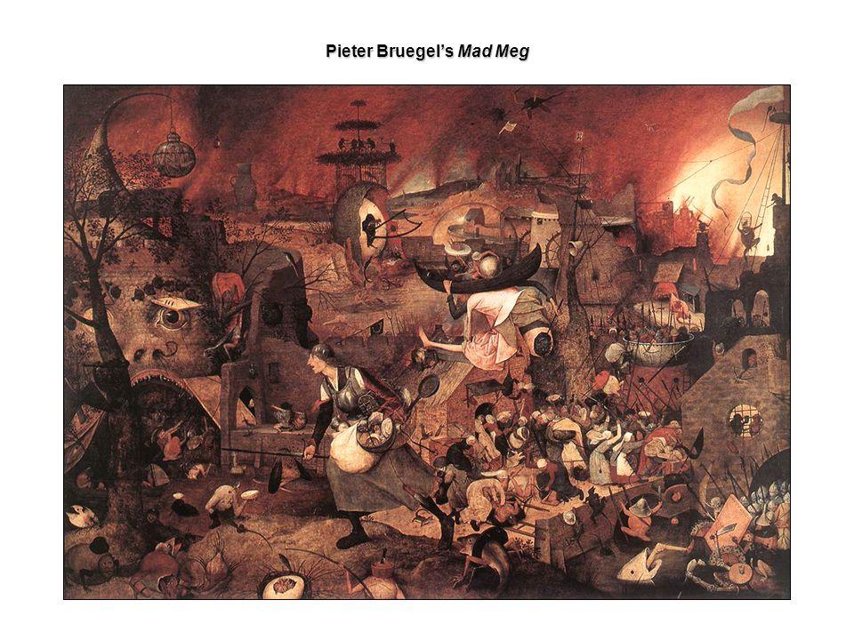 Pieter Bruegel's Mad Meg