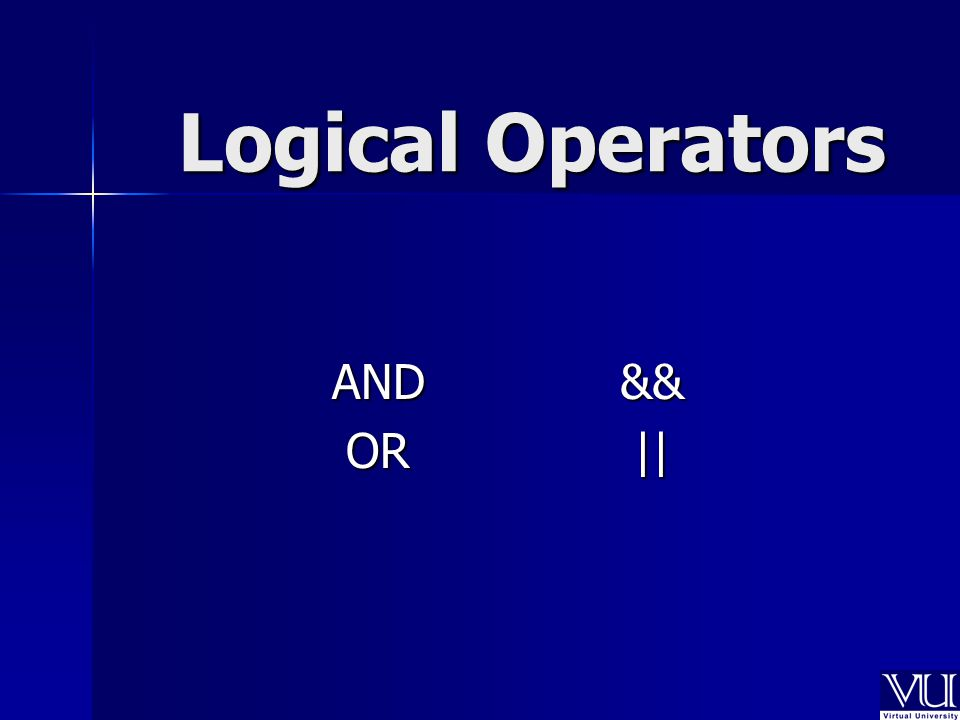 Logical Operators AND&& OR||