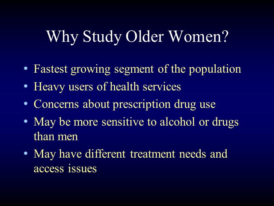 Why Study Older Women.
