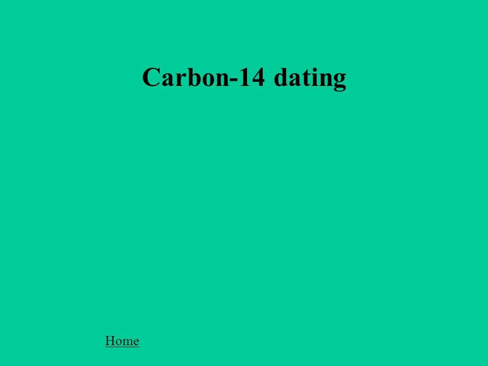 Carbon-14 dating Home