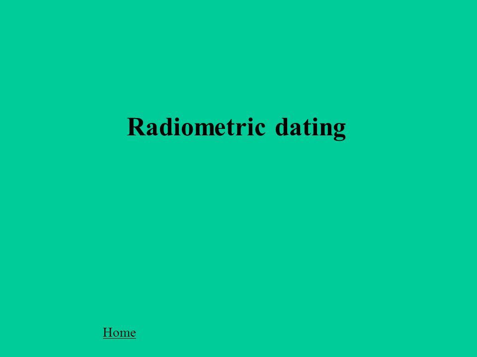 Radiometric dating Home