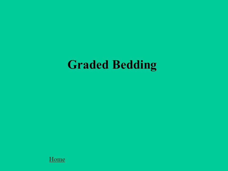 Graded Bedding Home