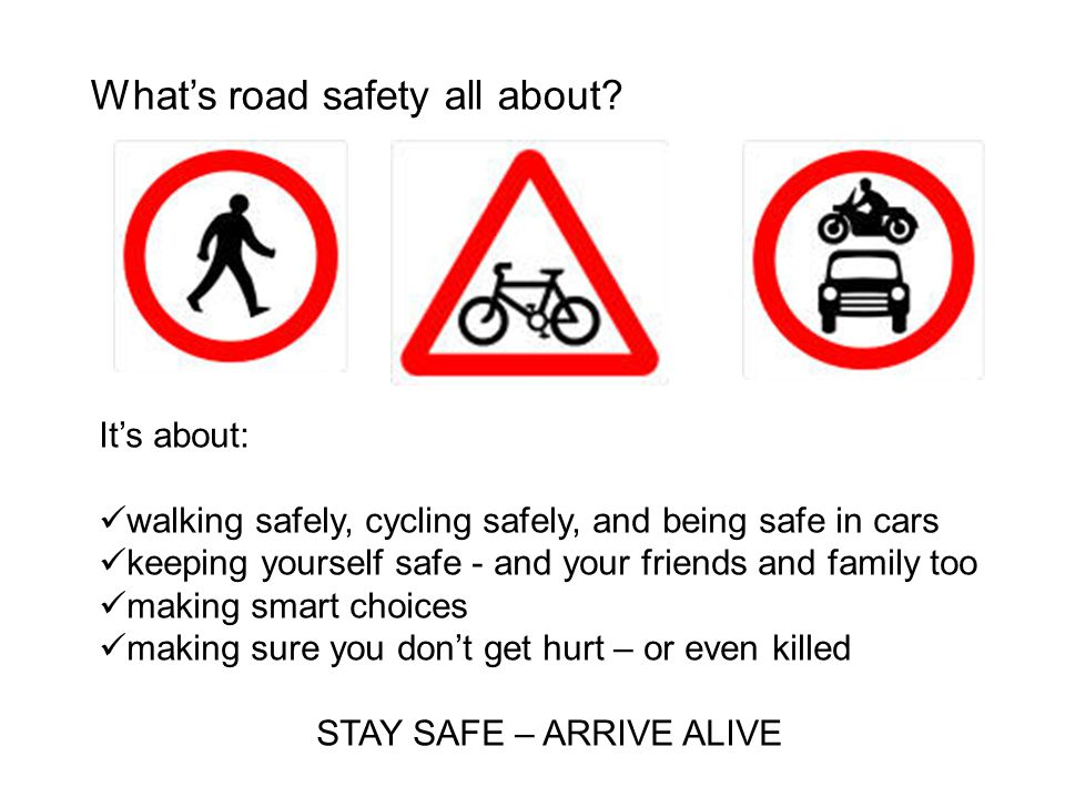 What's road safety all about.